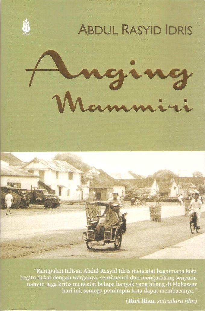 Meriwayatkan Makassar dengan Literasi Kenangan Anging Mammiri